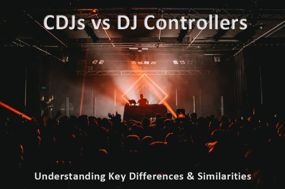 CDJ vs Controller