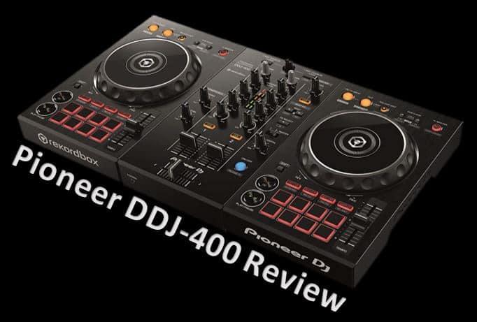 Pioneer DDJ-400 Review
